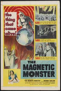 The Magnetic Monster - 11 x 17 Movie Poster - Style A