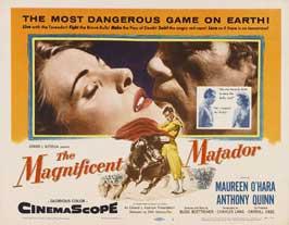 The Magnificent Matador - 22 x 28 Movie Poster - Half Sheet Style A