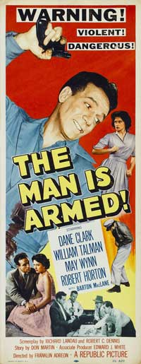 The Man is Armed - 14 x 36 Movie Poster - Insert Style A