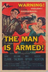 The Man is Armed - 11 x 17 Movie Poster - Style A