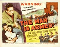 The Man is Armed - 22 x 28 Movie Poster - Half Sheet Style A