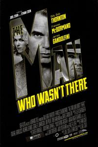The Man Who Wasn't There - 11 x 17 Movie Poster - Style A