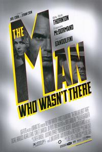 The Man Who Wasn't There - 11 x 17 Movie Poster - Style B