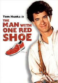 The Man with One Red Shoe - 27 x 40 Movie Poster - Style B