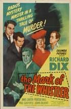 The Mark of the Whistler - 11 x 17 Movie Poster - Style D