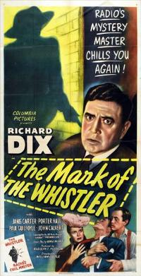The Mark of the Whistler - 11 x 17 Movie Poster - Style A