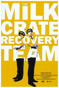 The Milk Crate Recovery Team - 27 x 40 Movie Poster - Style A