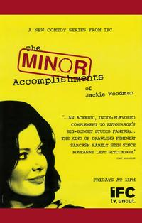 The Minor Accomplishments of Jackie Woodman - 11 x 17 TV Poster - Style A