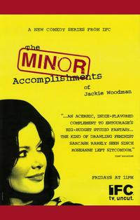 The Minor Accomplishments of Jackie Woodman - 27 x 40 TV Poster - Style A
