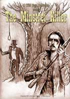 The Minstrel Killer