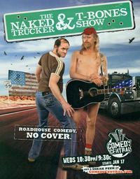The Naked Trucker and T-Bones Show - 11 x 14 TV Poster - Style A