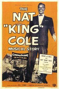 The Nat King Cole Musical Story - 11 x 17 Movie Poster - Style A