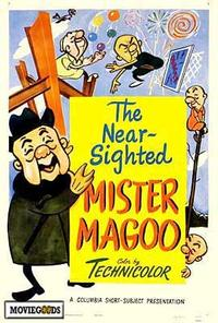 The Near Sighted Mr. Magoo - 43 x 62 Movie Poster - Bus Shelter Style A