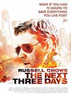 The Next Three Days - 11 x 17 Movie Poster - Style D