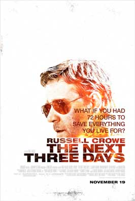 The Next Three Days - 43 x 62 Movie Poster - Bus Shelter Style A