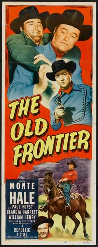 The Old Frontier - 14 x 36 Movie Poster - Insert Style A