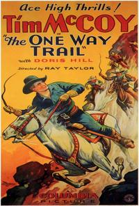 The One Way Trail - 27 x 40 Movie Poster - Style A