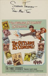 The Outlaws Is Coming! - 11 x 17 Movie Poster - Style B