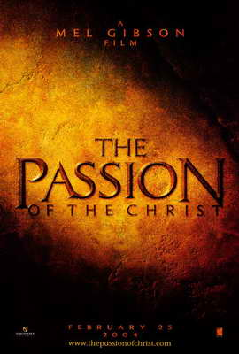 The Passion of the Christ - 27 x 40 Movie Poster - Style B