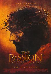 The Passion of the Christ - 43 x 62 Movie Poster - Bus Shelter Style C