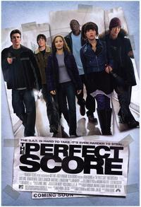 The Perfect Score - 11 x 17 Movie Poster - Style A