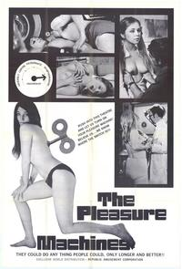 The Pleasure Machines - 43 x 62 Movie Poster - Bus Shelter Style A