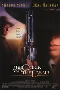 The Quick and the Dead - 11 x 17 Movie Poster - Style B