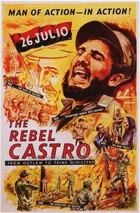 The Rebel Castro - 27 x 40 Movie Poster - Style A