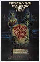 The Return of the Living Dead - 11 x 17 Movie Poster - Style C