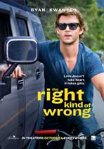 """The Right Kind of Wrong"" Movie Poster"