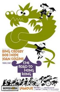 The Road to Hong Kong - 43 x 62 Movie Poster - Bus Shelter Style A
