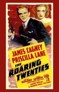 The Roaring Twenties - 11 x 17 Movie Poster - Style A