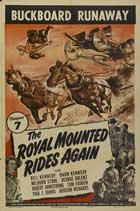 The Royal Mounted Rides Again - 11 x 17 Movie Poster - Style A