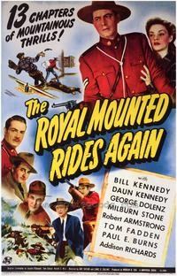 The Royal Mounted Rides Again - 43 x 62 Movie Poster - Bus Shelter Style A