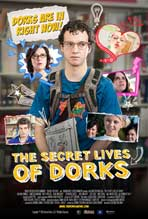 The Secret Lives of Dorks - 11 x 17 Movie Poster - Style A