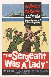 Sergeant Was a Lady - 27 x 40 Movie Poster - Style A