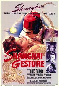 The Shanghai Gesture - 43 x 62 Movie Poster - Bus Shelter Style A