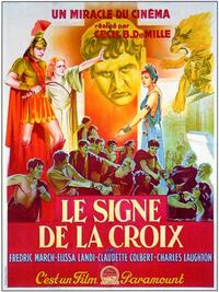The Sign of the Cross - 11 x 17 Movie Poster - French Style A