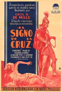 The Sign of the Cross - 11 x 17 Movie Poster - Spanish Style A