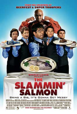 The Slammin' Salmon - 43 x 62 Movie Poster - Bus Shelter Style A