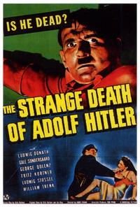 The Strange Death of Adolph Hitler - 27 x 40 Movie Poster - Style A