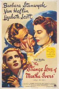 The Strange Love of Martha Ivers - 11 x 17 Movie Poster - Style A