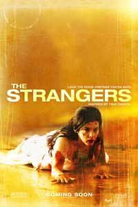 The Strangers - 43 x 62 Movie Poster - Bus Shelter Style C