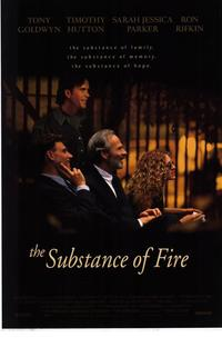 The Substance of Fire - 11 x 17 Movie Poster - Style A