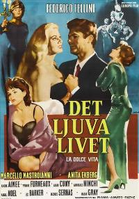 The Sweet Life - 11 x 17 Movie Poster - Swedish Style A