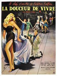 The Sweet Life - 43 x 62 Movie Poster - French Style B