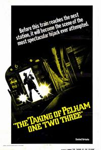 The Taking of Pelham One Two Three - 27 x 40 Movie Poster - Style A