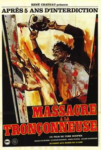 The Texas Chainsaw Massacre - 11 x 17 Movie Poster - French Style A