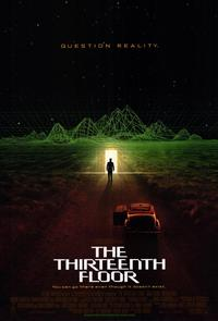 The Thirteenth Floor - 11 x 17 Movie Poster - Style A