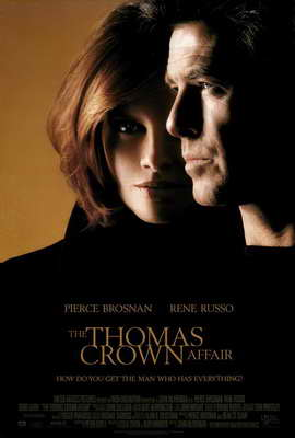 The Thomas Crown Affair - 27 x 40 Movie Poster - Style A